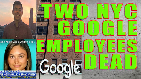 2 NYC Google Employees Dead! (Both In Their 20's)