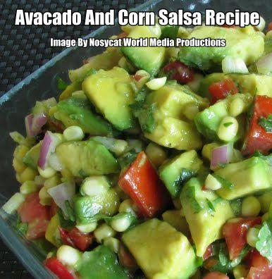 Avocado And Corn Salsa Recipe, So Very Fresh And Delicious! | Cooking ...