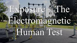 Exposure – The Electromagnetic Human Test by James Grundvig (Video)