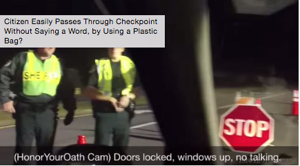 Must See Video:Activist Owns Cops At DUI Checkpoint Without Saying A Word Every American Can Do This.