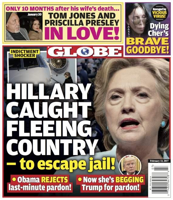 """The  Globe: """"Hillary, pillada intentando huir del país para evitar la cárcel"""""""