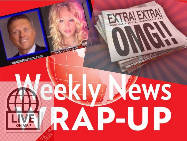 OMG! Dr. Ted and Sheila's Weekly News Wrap-up