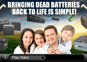 Bring Batteries Back toLife!
