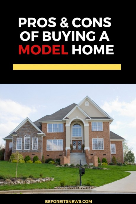 Pros and Cons of Buying a Builders Model Home