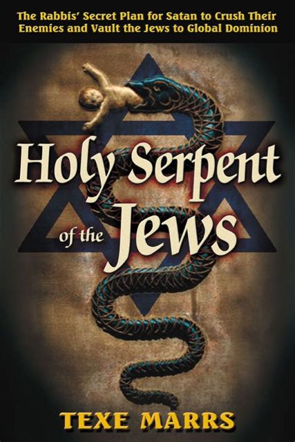 Texe Marrs:  The Holy Serpent Of The Jews.  This Book Came Under Fire and The Jews Forced Amazon To Remove the Book Worldwide.  Find Out Who This Snake Messiah Is Who The Jews Worship And Who The Jews Are Expecting To Arrive Very Soon To Set Up Their New Jew World Order. Great Video!