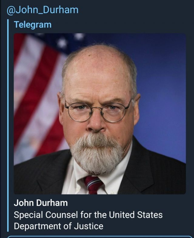John Durham Announces The Storm Of The Century, History In The Making Is Now Very Close. Join His Telegram Before It Goes PRIVATE